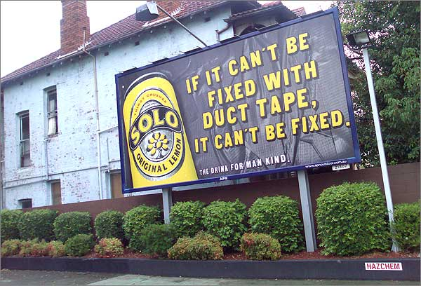 Photograph of billboard for Solo soft drink: If it can't be fixed with duct tape it can't be fixed