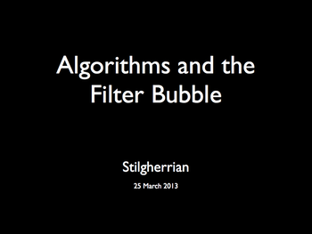 Title slide: Algorithms and the Filter Bubble