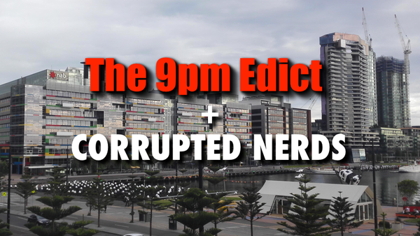 The 9pm Edict + Corrupted Nerds: click for Pozible campaign
