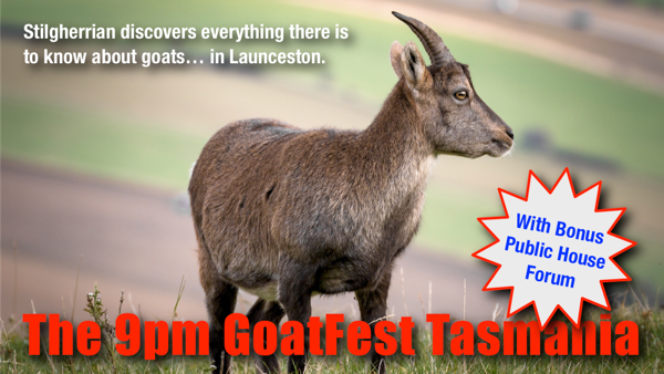 The 9pm GoatFest Tasmania: Click for Pozible campaign